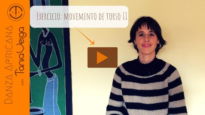 Exercicio de torso II, movemento de torso utilizado na danza malinké