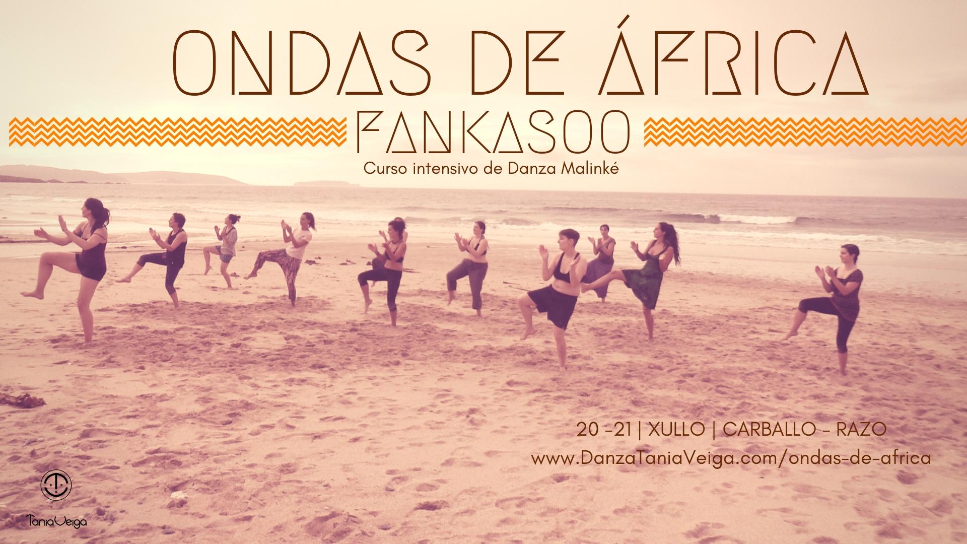 Ondas de África - Fankasoo curso intensivo de Danza Malinké