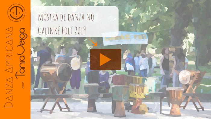 Mostra da Escola de Danza Malinké Tania Veiga no Galinké Folí 2019