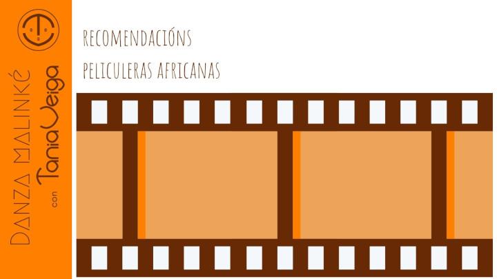 Recomendacións peliculeras africanas