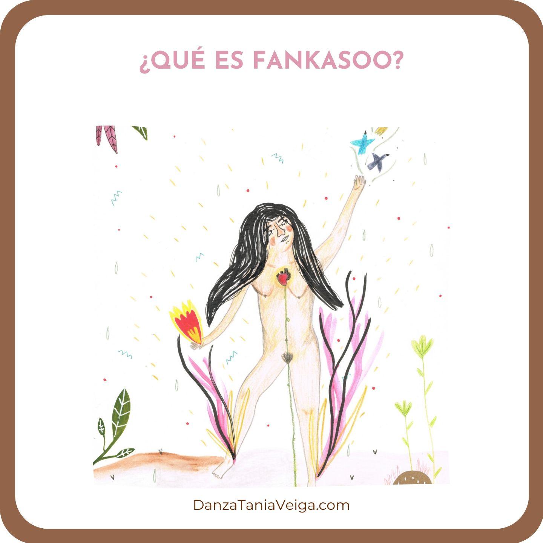 ¿Qué es Fankasoo?