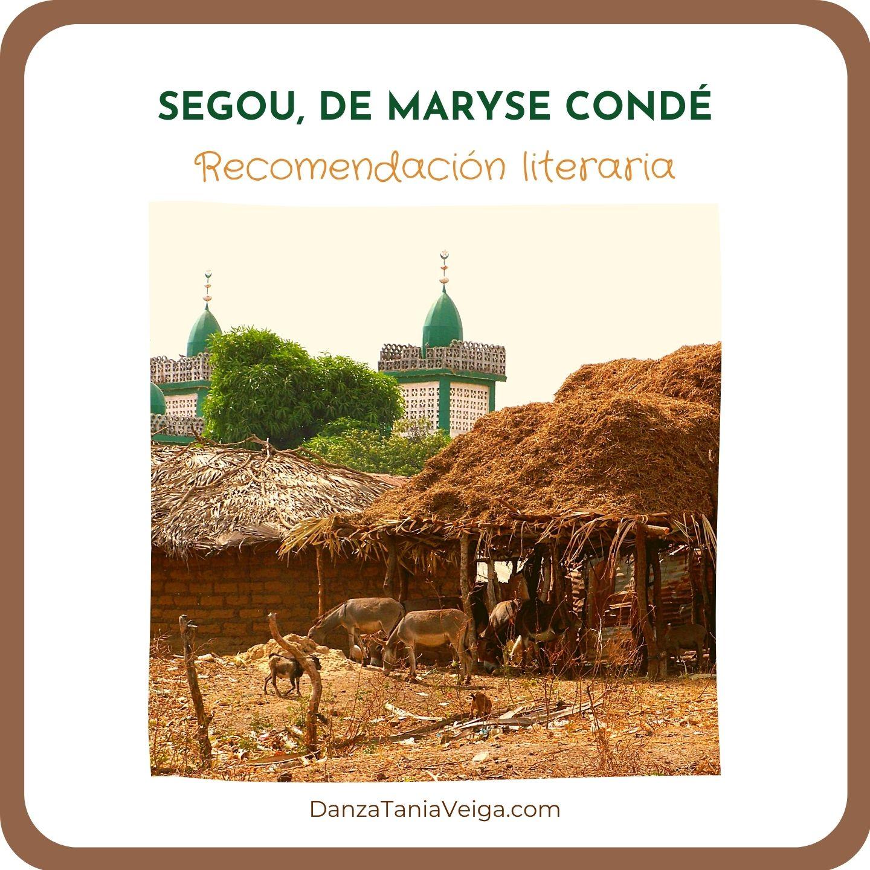 Segou, Maryse Condé